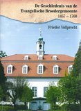 De Geschiedenis van de Evangelische Broedergemeente 1457- 1760 - Frieder Vollprecht - 978991471938_