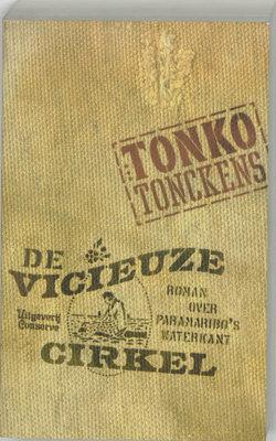 De vicieuze cirkel - Tonko Tonckens - 9789054290971