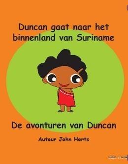 Duncan gaat naar het binnenland van Suriname - John Herts - 9789460690006