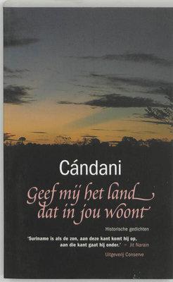 Geef mij het land dat in jou woont - Candani  - 9789054291879