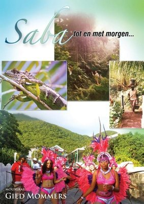 Saba - Tot en met morgen - Gied Mommers - 9789048432370