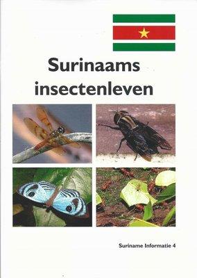 Surinaams insectenleven - Piet Segeren - 9789081675543
