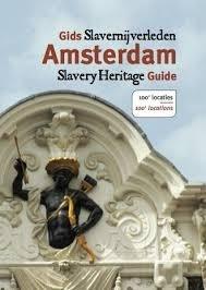 Gids slavernijverleden Amsterdam / slavery heritage guide - Dienke Hondius - 9789460223686