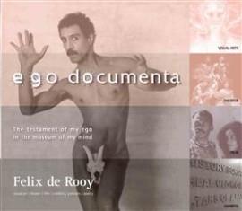 Ego documenta - Felix de Rooy - 9789460222092
