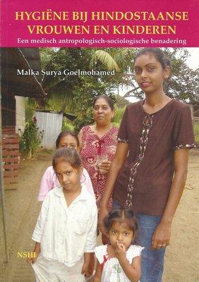 Hygiëne bij Hindostaanse vrouwen en kinderen - Malka Surya Goelmohamed - 9789991497655