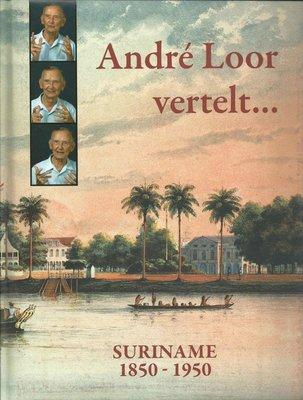 André Loor vertelt… - André H. Loor - 9789991400914