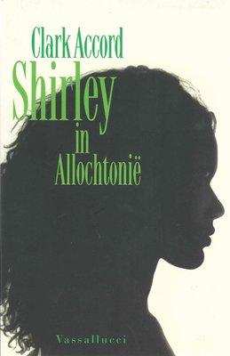 Shirley In Allochtonie - Clark Accord - 9789050008303