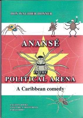 Ananse in the Political arena - Don Walther Donner - 9789065430212