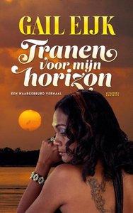 Tranen voor mijn horizon - Gail Eijk