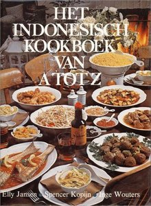 Het Indonesisch kookboek van A tot Z