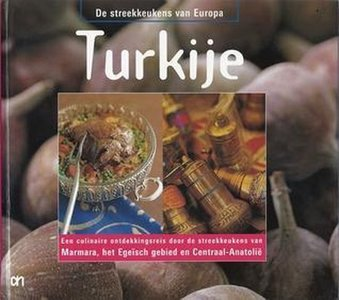STREEKKEUKENS VAN EUROPA: TURKIJE
