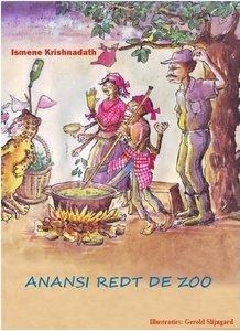 Anansi redt de zoo - Ismene Krishnadath