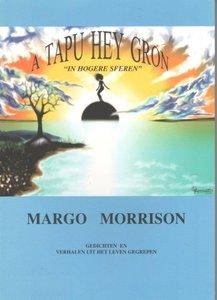 A tapu heygron = In hogere sferen - Margo Morrison - 9789080402935