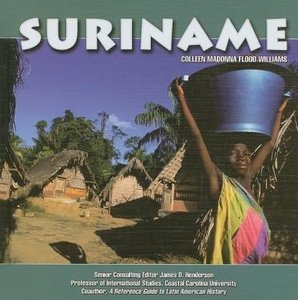 Suriname - Colleen Madonna Flood Williams - 9781422206416