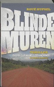 Blinde muren - Roué Hupsel - 9789054291954