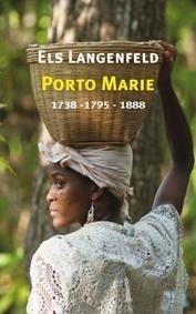 Porto Marie. Historische novellen - Els Langenfeld - 9789062658169