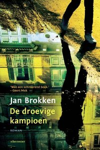 De droevige kampioen - Jan Brokken - 9789045021904