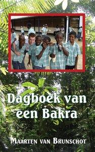 Dagboek van een bakra - Maarten van Brunschot - 9789088341847