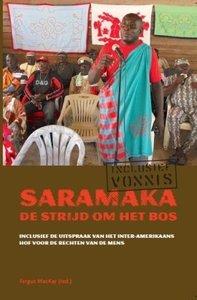 De Saramaka en hun strijd om het bos - Fergus MacKay - 9789068326123