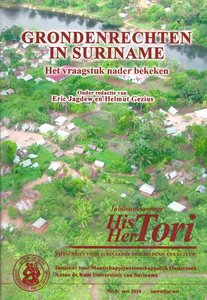 Grondenrechten in Suriname - Eric Jagdew & Helmut Gezius