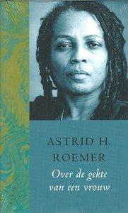Over de gekte van een vrouw - Astrid H. Roemer - 9789046420119