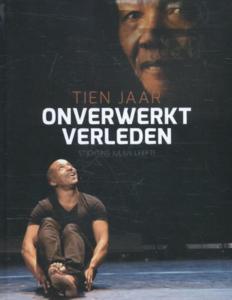 Onverwerkt verleden 10 jaar Stichting Julius Leeft - Erwin Buter, John Leerdam - 9789460224058
