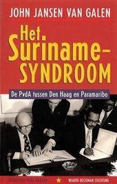 Het Suriname-syndroom - John Jansen van Galen - 9789035122796